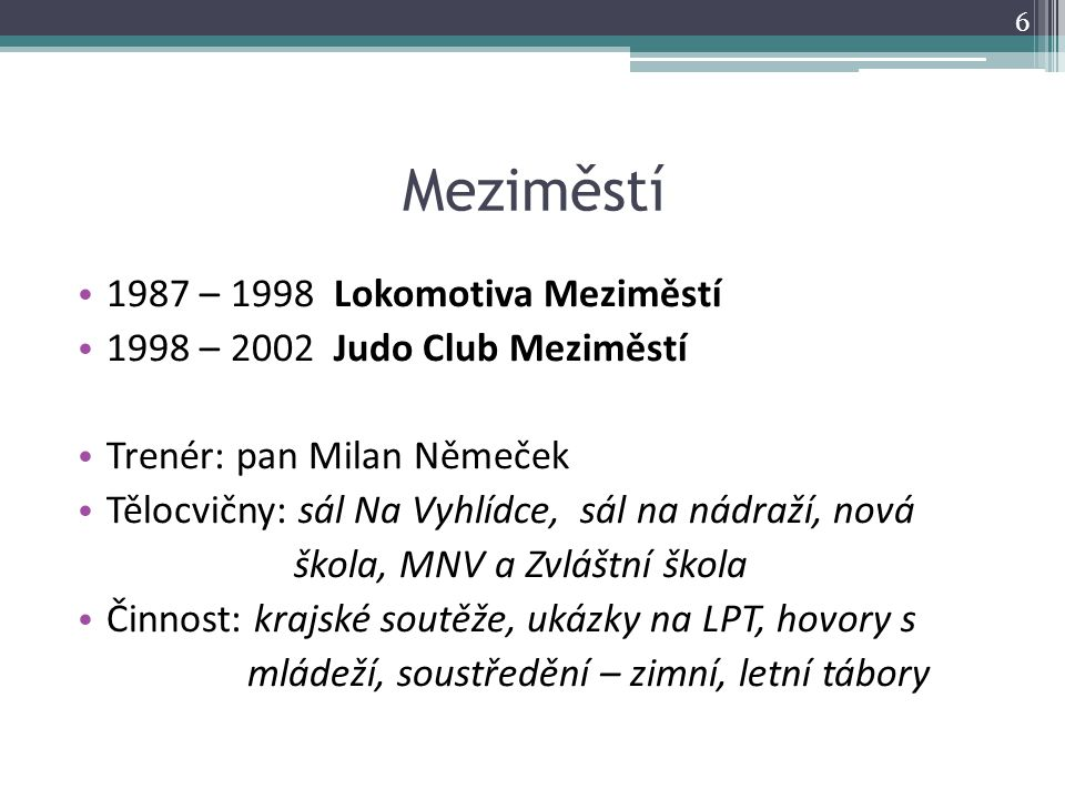 Meziměstí 1987 – 1998 Lokomotiva Meziměstí