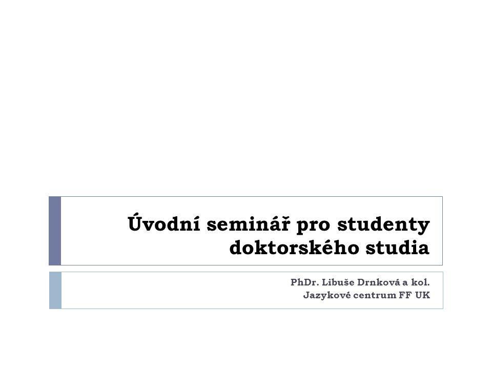 Úvodní seminář pro studenty doktorského studia