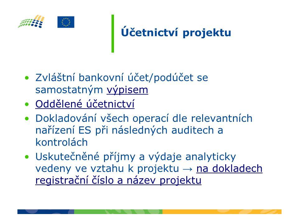 Účetnictví projektu Zvláštní bankovní účet/podúčet se samostatným výpisem. Oddělené účetnictví.