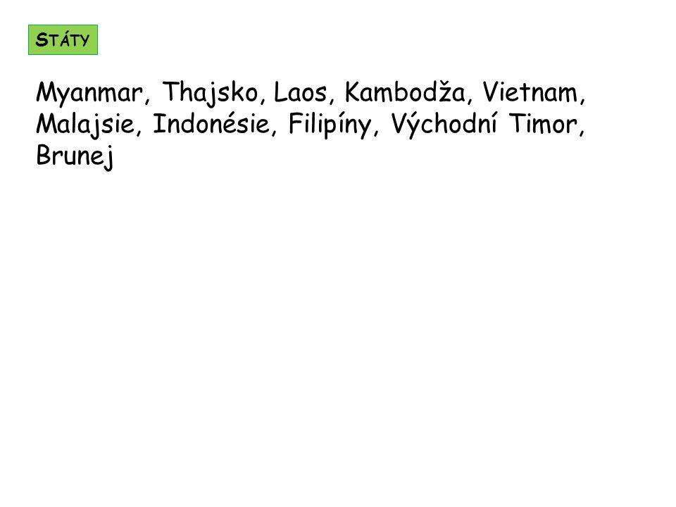 Státy Myanmar, Thajsko, Laos, Kambodža, Vietnam, Malajsie, Indonésie, Filipíny, Východní Timor, Brunej.