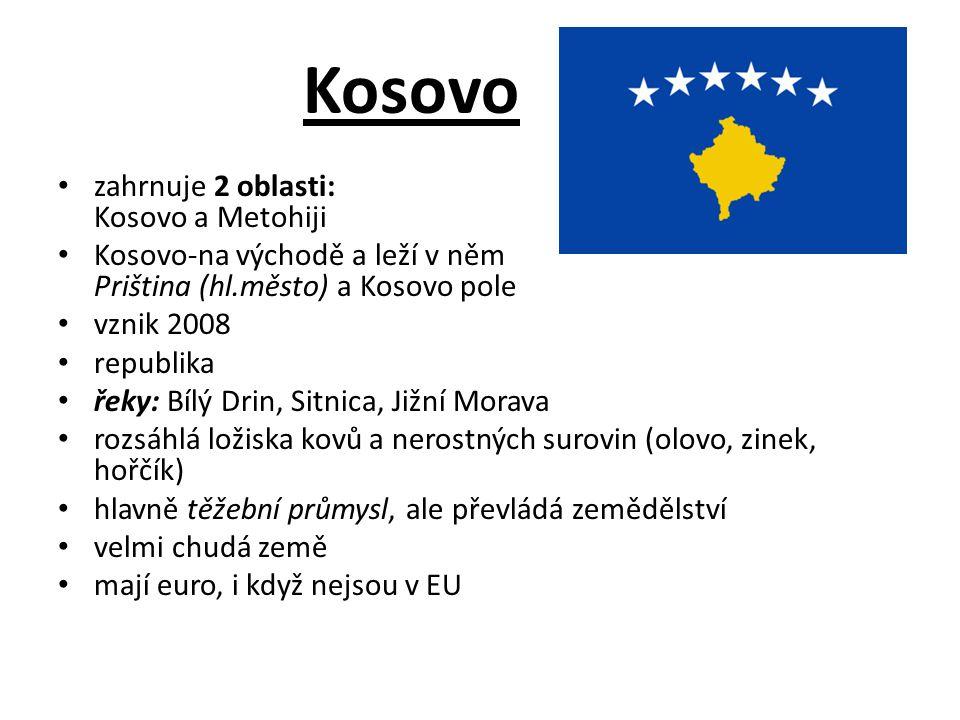 Kosovo zahrnuje 2 oblasti: Kosovo a Metohiji
