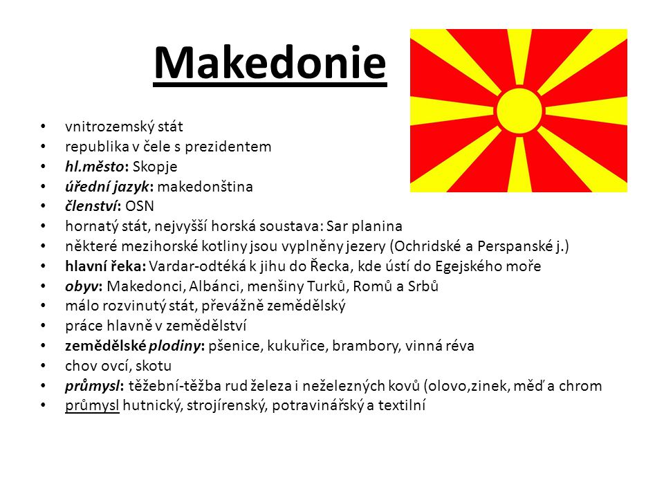 Makedonie vnitrozemský stát republika v čele s prezidentem