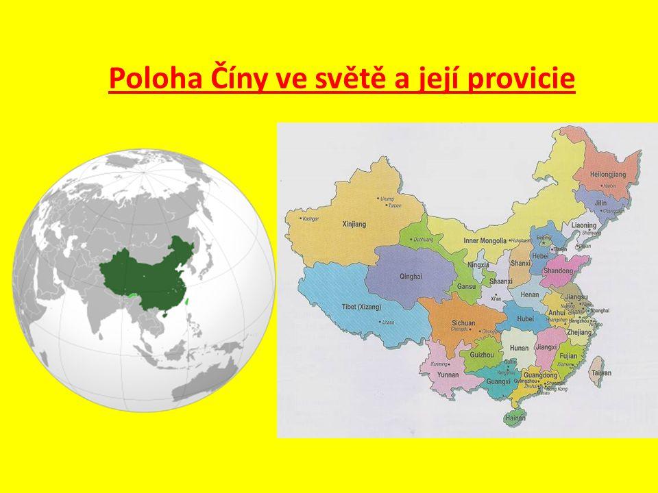 Poloha Číny ve světě a její provicie