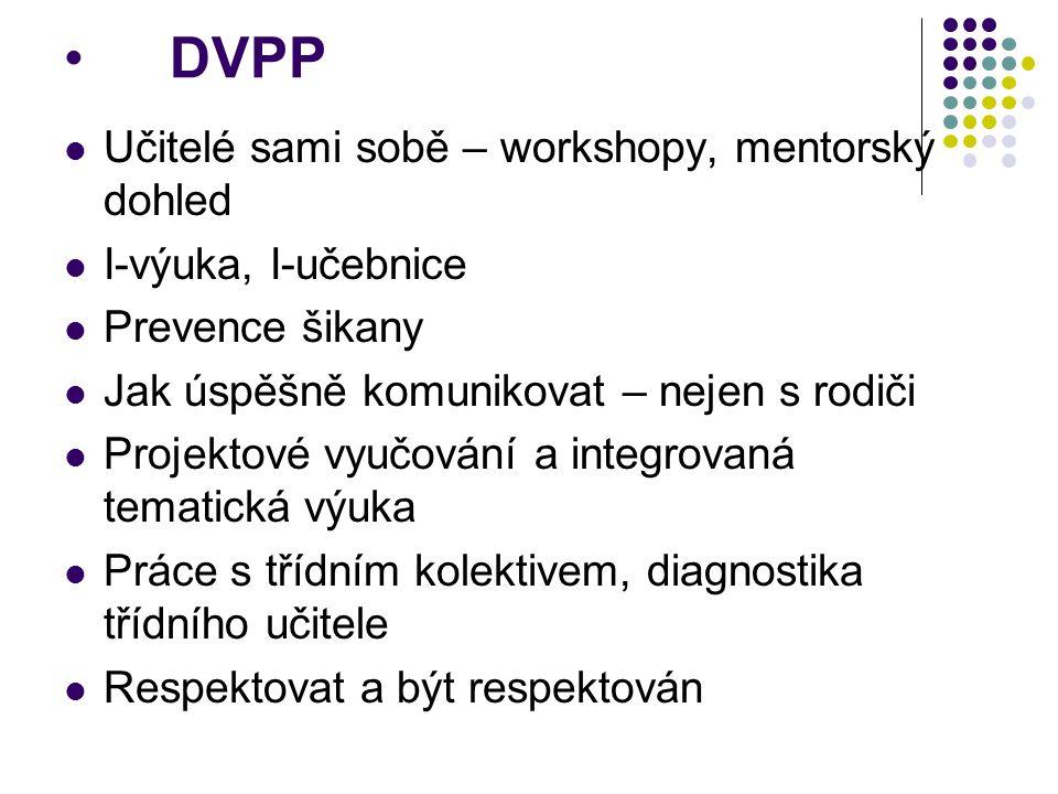 DVPP Učitelé sami sobě – workshopy, mentorský dohled