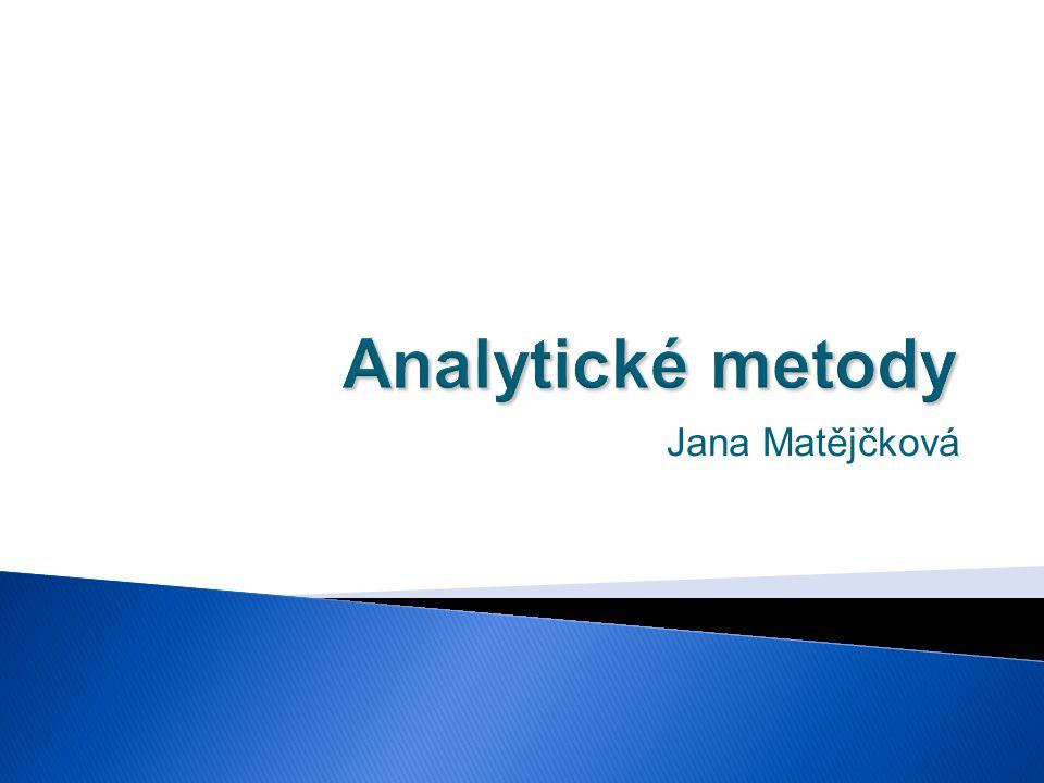 Analytické metody Jana Matějčková