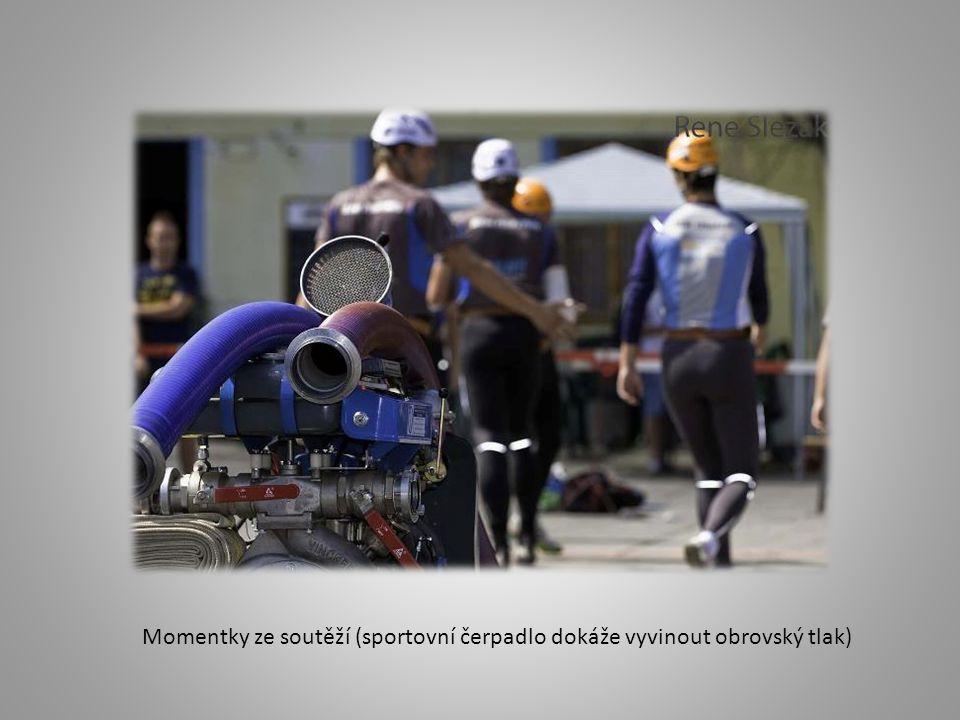 Momentky ze soutěží (sportovní čerpadlo dokáže vyvinout obrovský tlak)