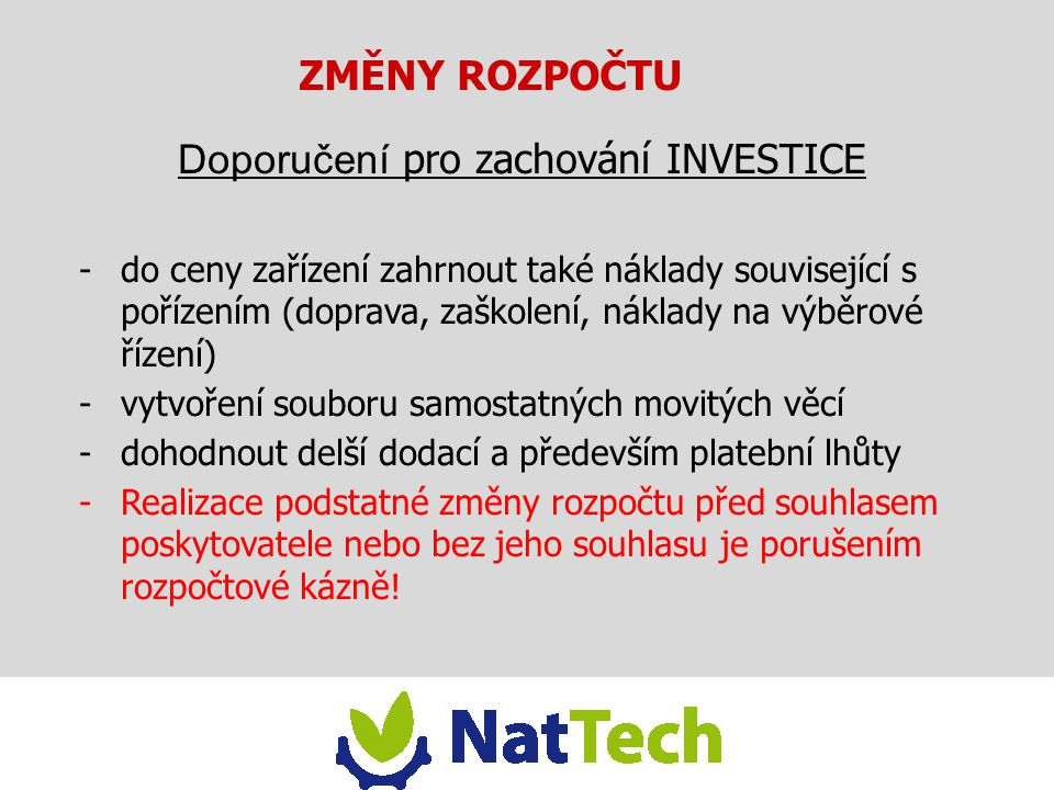 Doporučení pro zachování INVESTICE