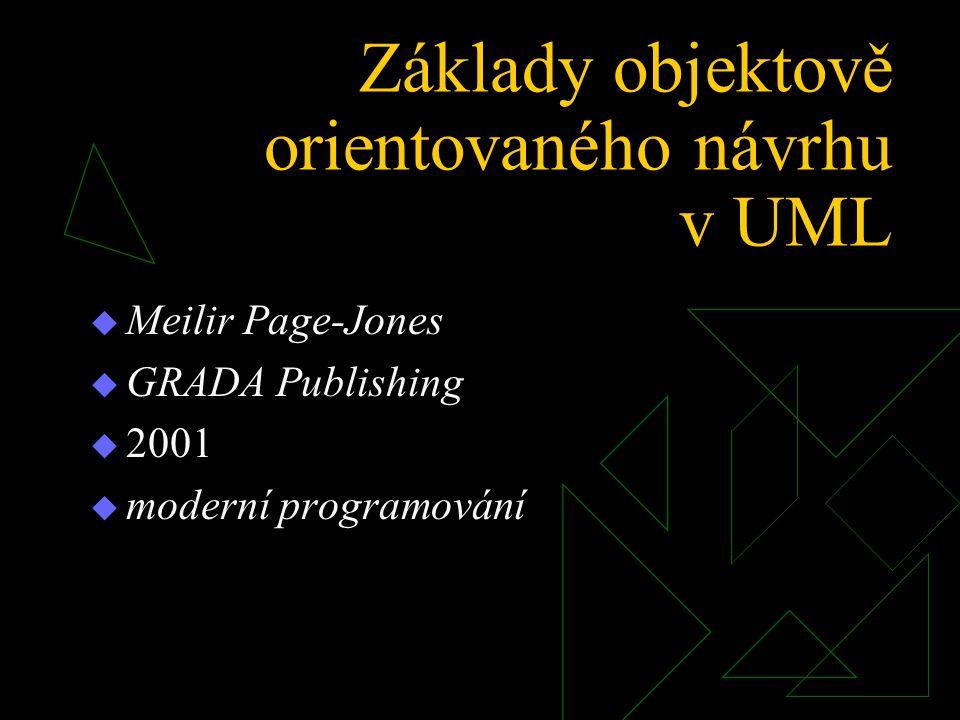 Základy objektově orientovaného návrhu v UML