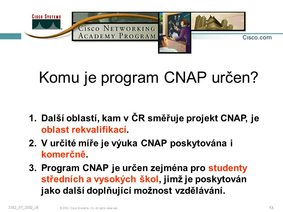 Komu je program CNAP určen