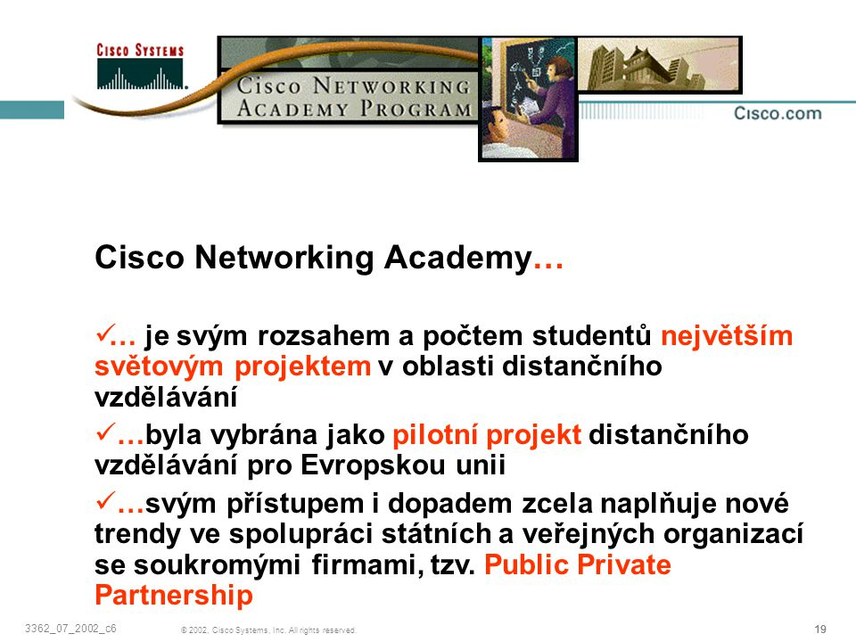 Závěrem… Cisco Networking Academy…