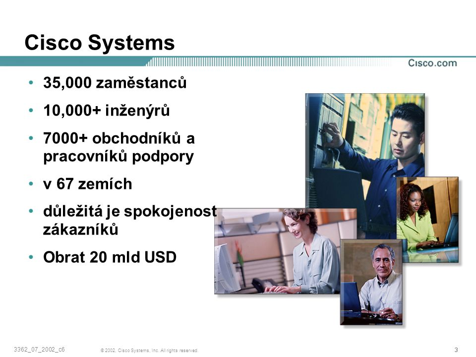 Cisco Systems 35,000 zaměstanců 10,000+ inženýrů