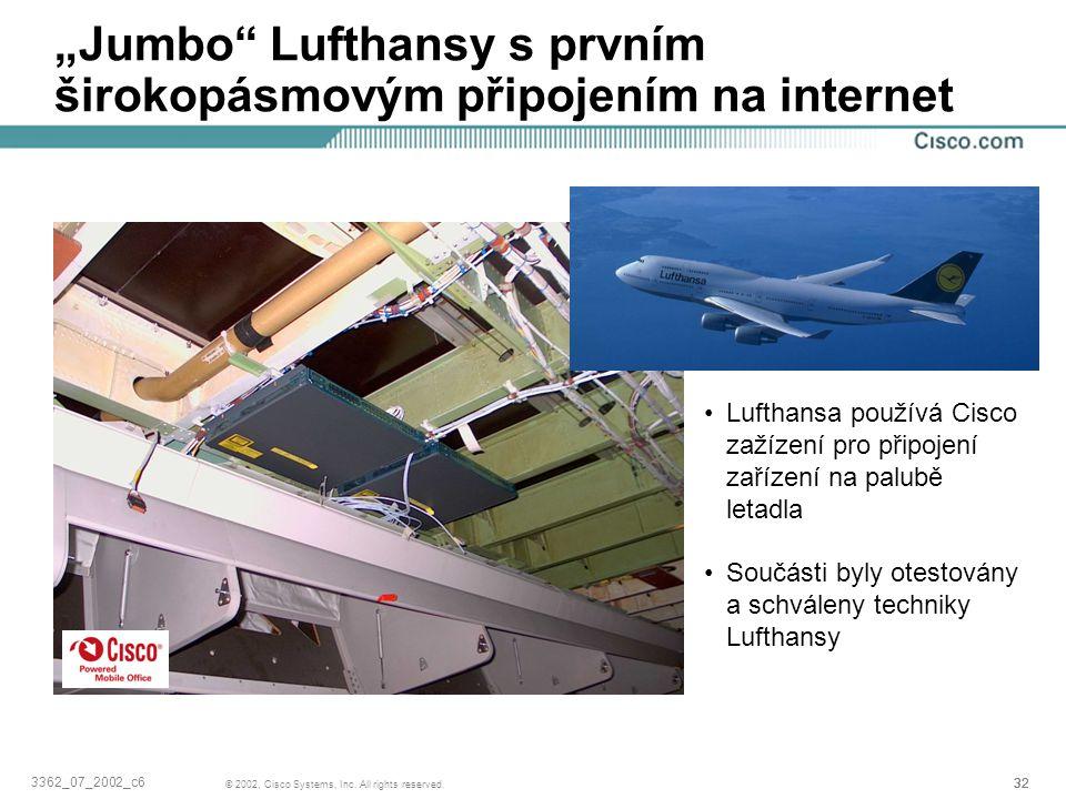 """""""Jumbo Lufthansy s prvním širokopásmovým připojením na internet"""