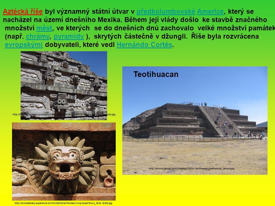 Aztécká říše byl významný státní útvar v předkolumbovské Americe, který se