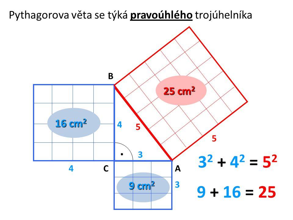 Pythagorova věta se týká pravoúhlého trojúhelníka