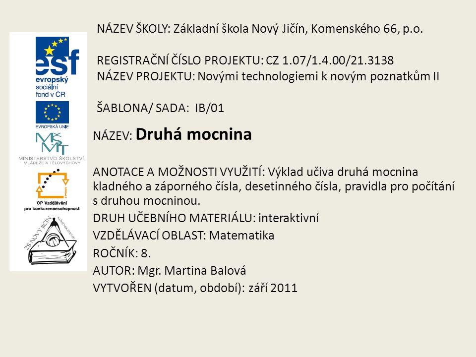 NÁZEV ŠKOLY: Základní škola Nový Jičín, Komenského 66, p. o