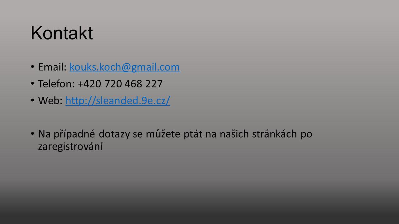 Kontakt Email: kouks.koch@gmail.com Telefon: +420 720 468 227
