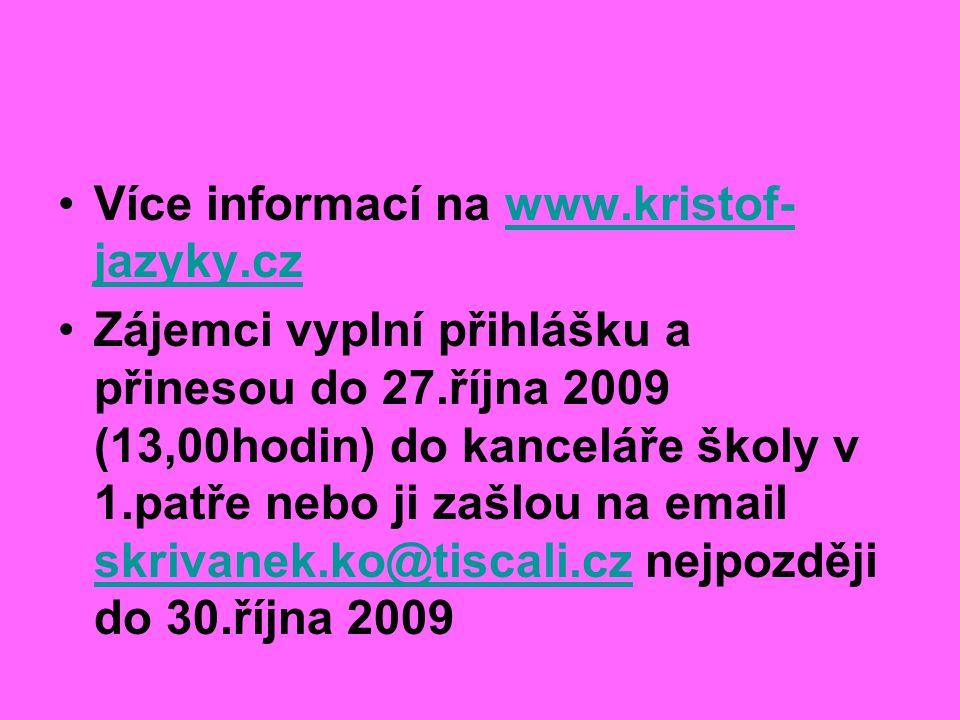 Více informací na www.kristof-jazyky.cz