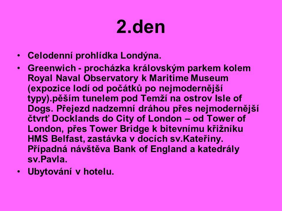 2.den Celodenní prohlídka Londýna.