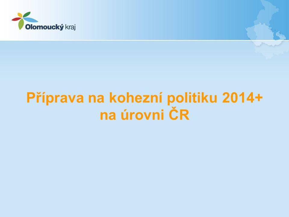 Příprava na kohezní politiku 2014+ na úrovni ČR