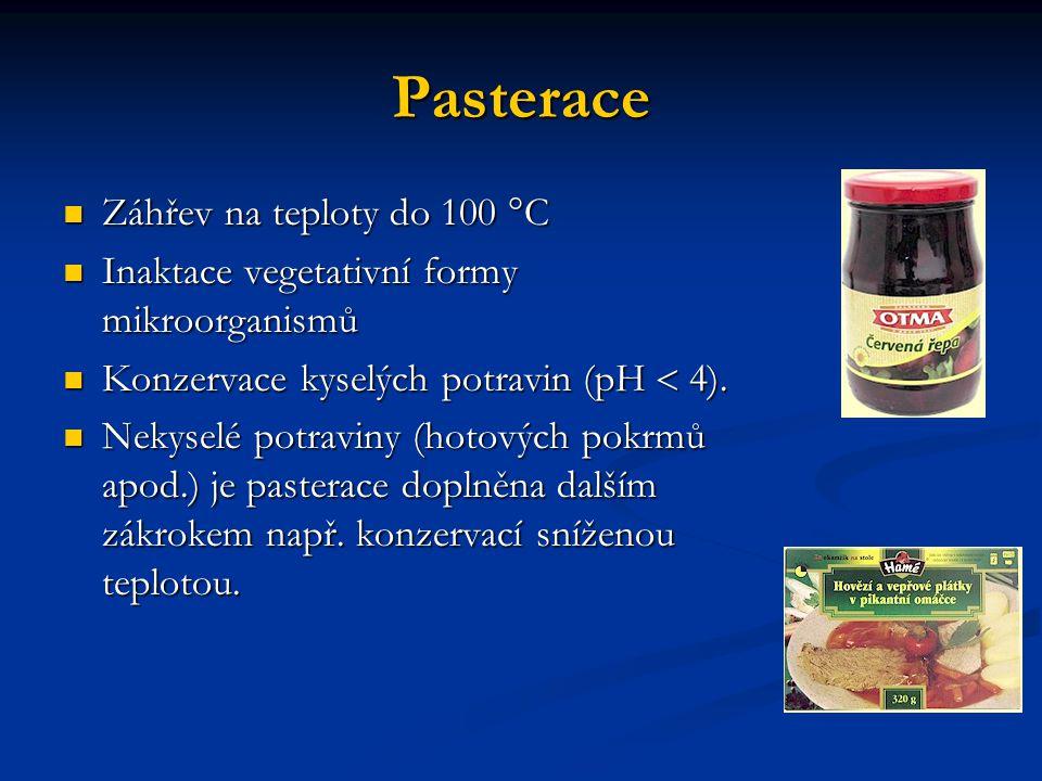 Pasterace Záhřev na teploty do 100 °C