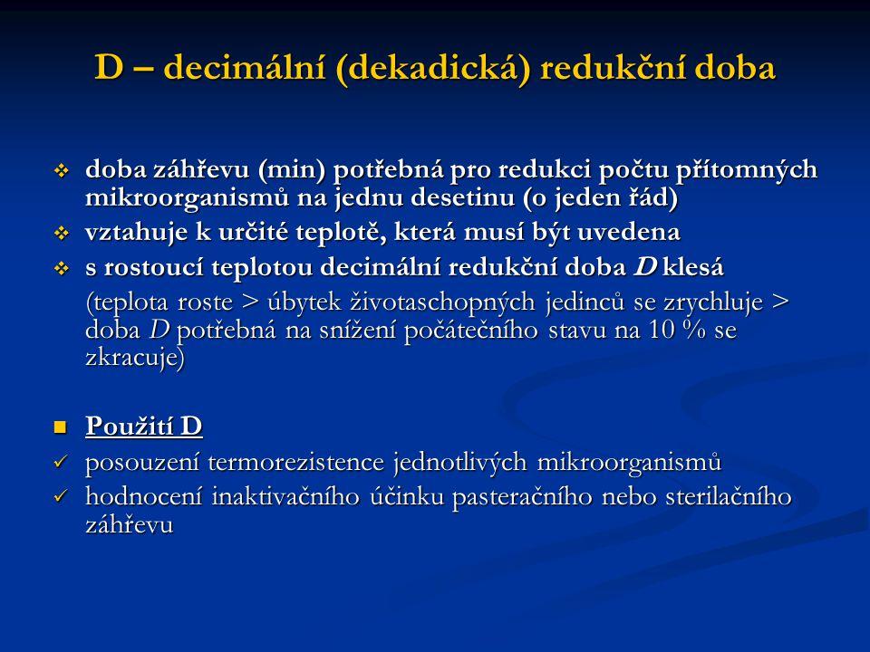 D – decimální (dekadická) redukční doba