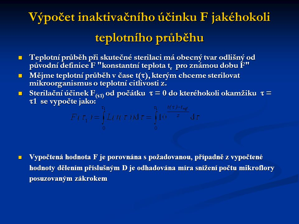 Výpočet inaktivačního účinku F jakéhokoli teplotního průběhu