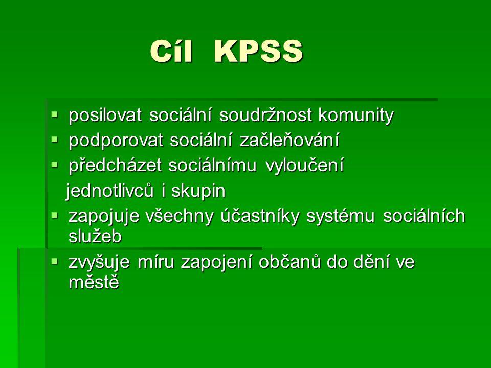 Cíl KPSS posilovat sociální soudržnost komunity