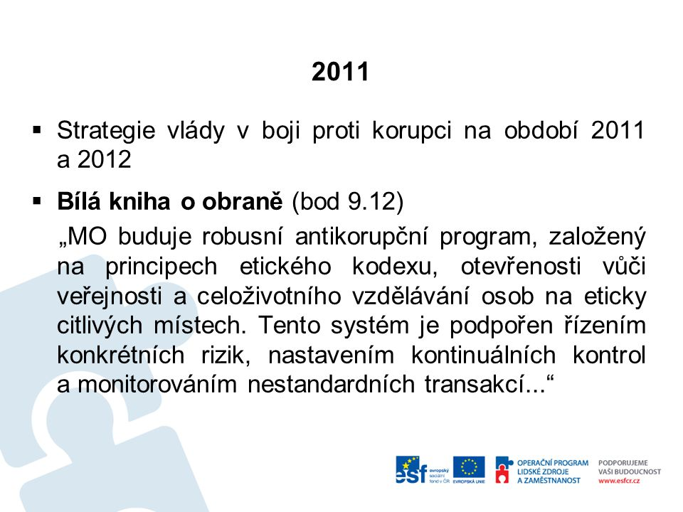 2011 Strategie vlády v boji proti korupci na období 2011 a 2012