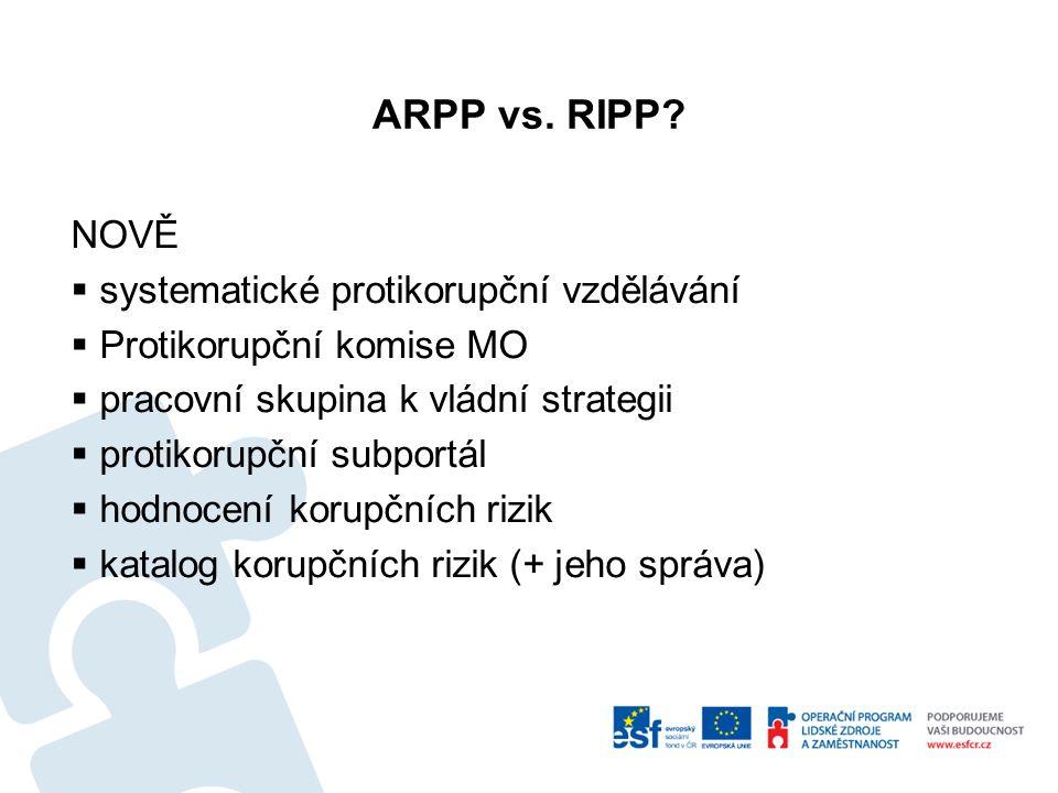 ARPP vs. RIPP NOVĚ systematické protikorupční vzdělávání
