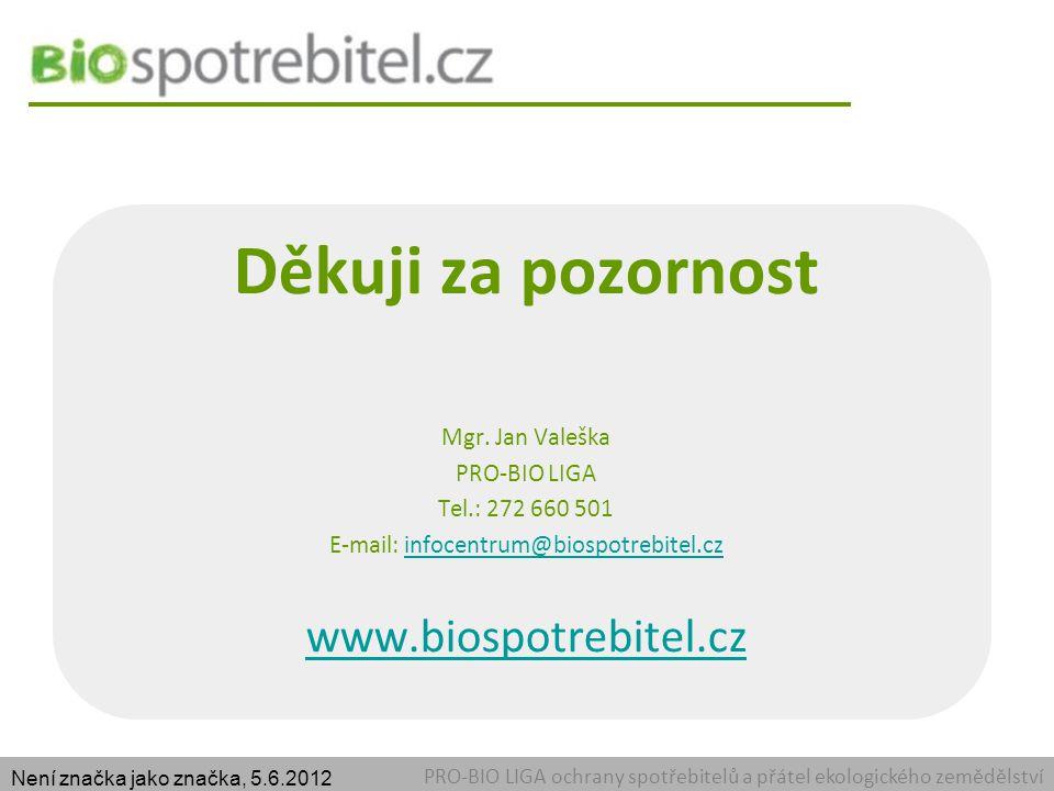 E-mail: infocentrum@biospotrebitel.cz