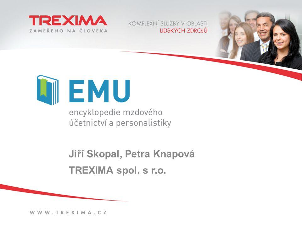 Jiří Skopal, Petra Knapová TREXIMA spol. s r.o.