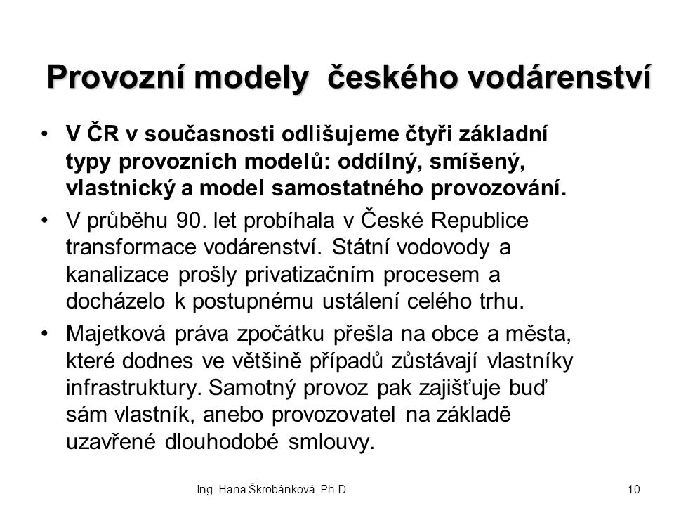 Provozní modely českého vodárenství