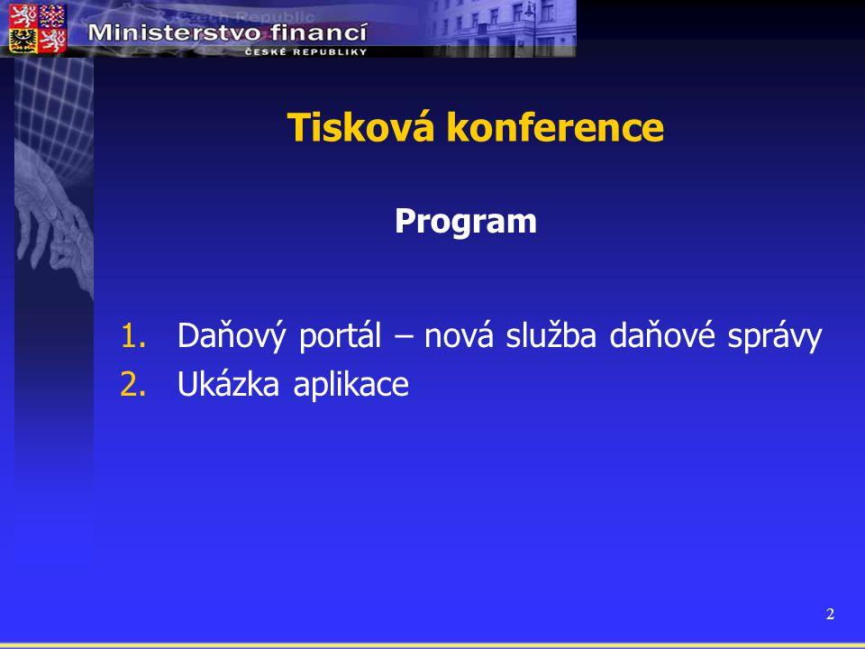 Tisková konference Daňový portál – nová služba daňové správy