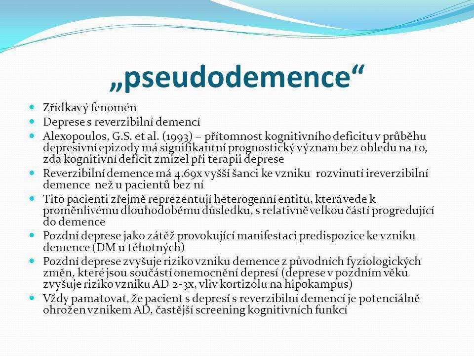 """""""pseudodemence Zřídkavý fenomén Deprese s reverzibilní demencí"""