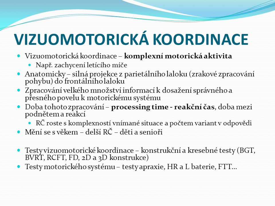 VIZUOMOTORICKÁ KOORDINACE