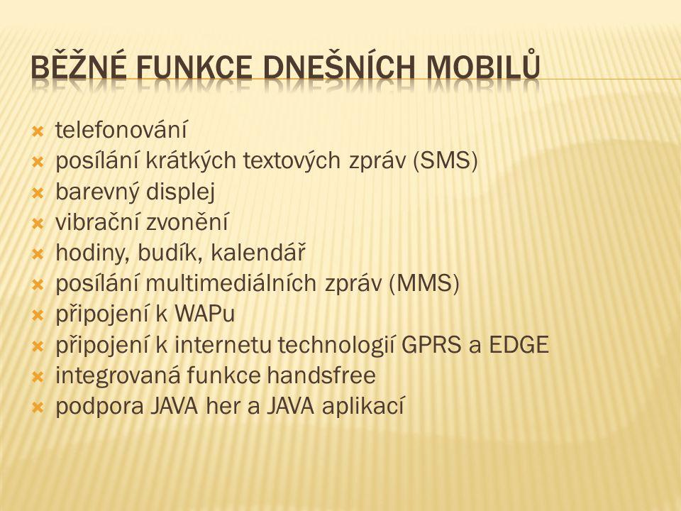Běžné funkce dnešních mobilů