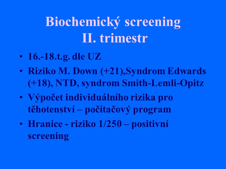 Biochemický screening II. trimestr