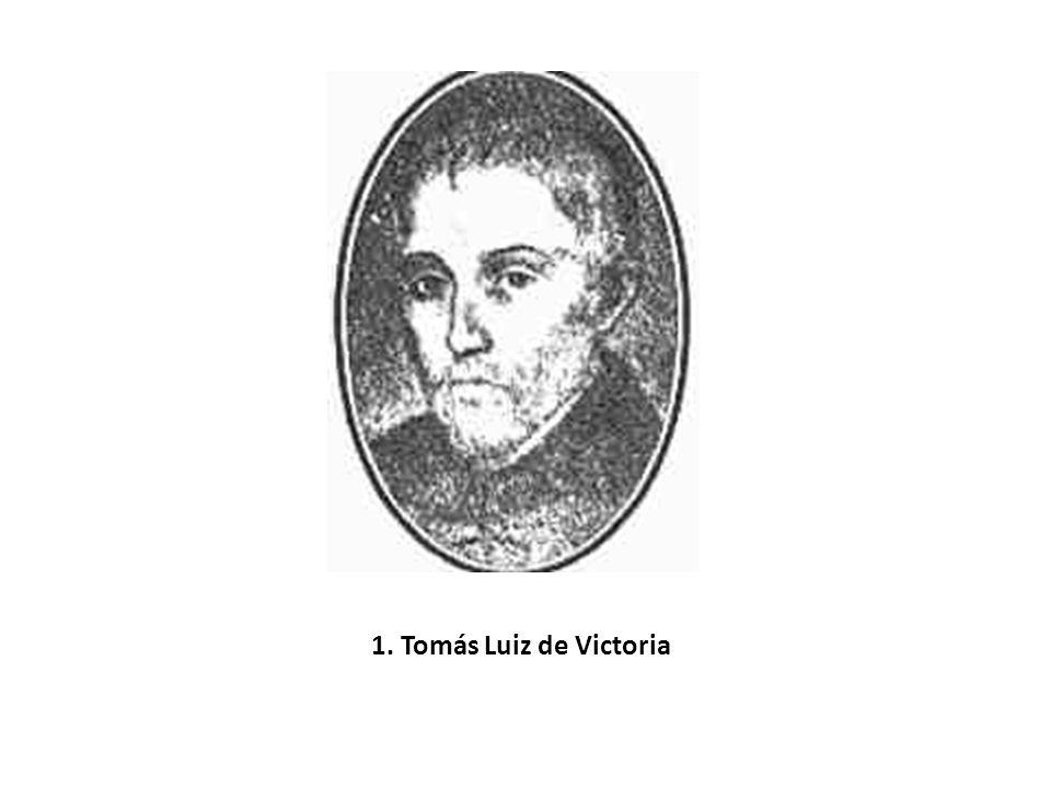 1. Tomás Luiz de Victoria