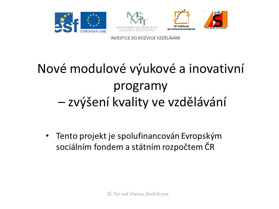 Nové modulové výukové a inovativní programy
