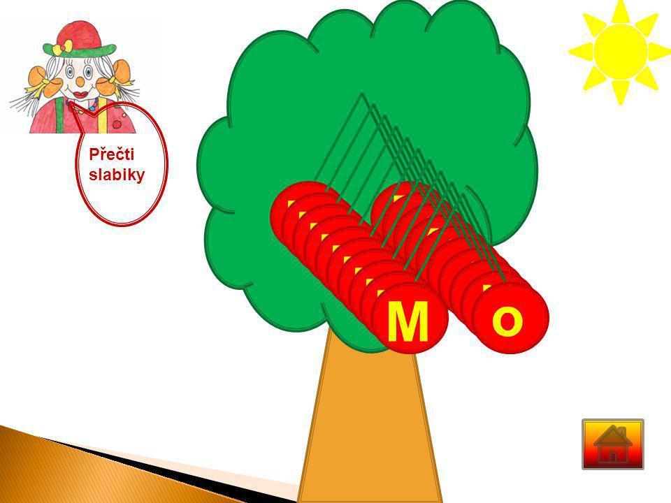 Přečti slabiky E M o M á M í M é M u M é M a M i M o M