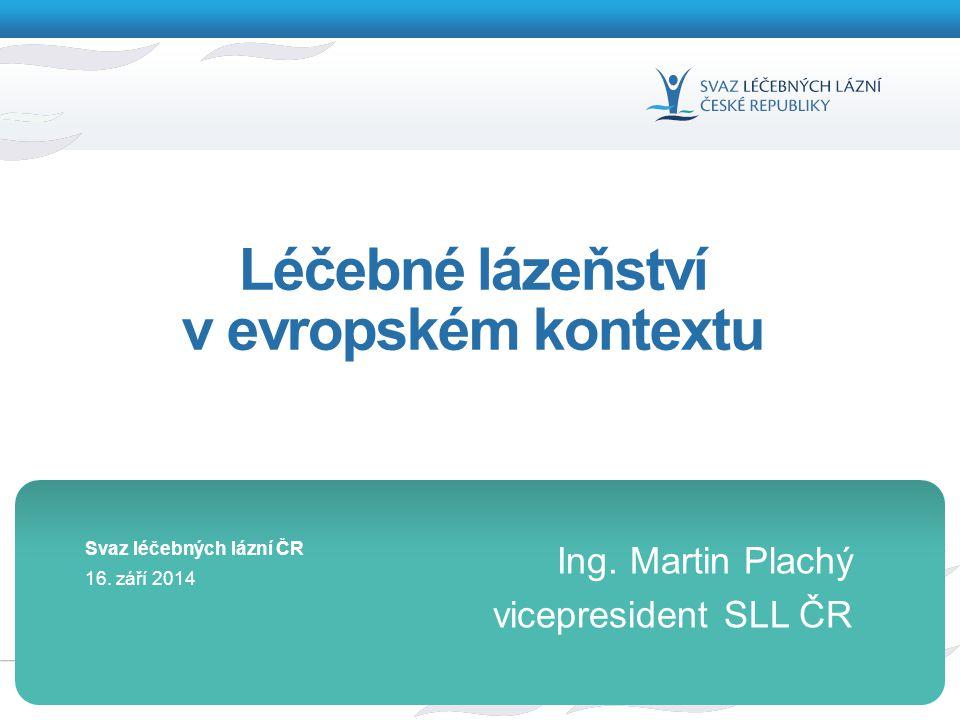 Léčebné lázeňství v evropském kontextu