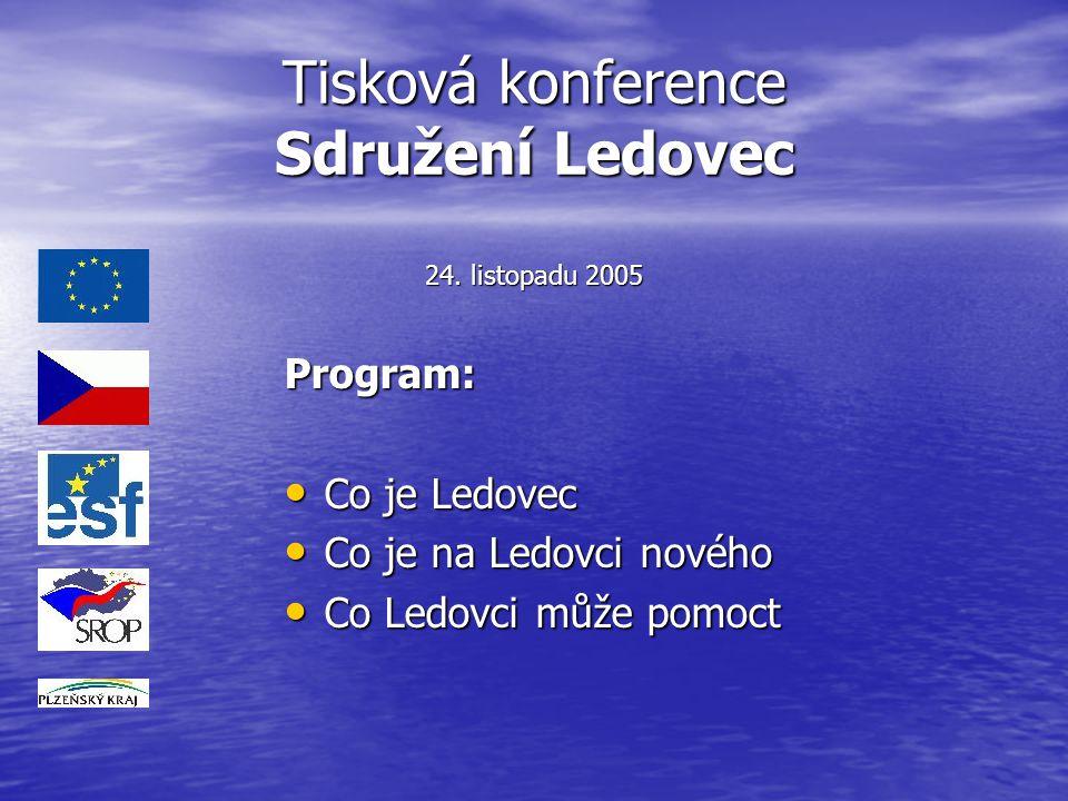 Tisková konference Sdružení Ledovec 24. listopadu 2005
