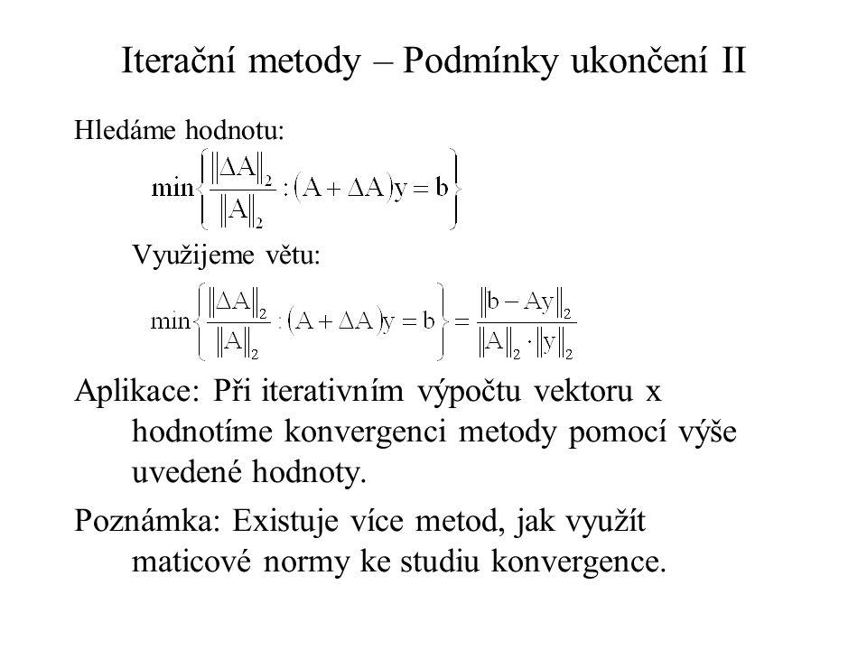 Iterační metody – Podmínky ukončení II
