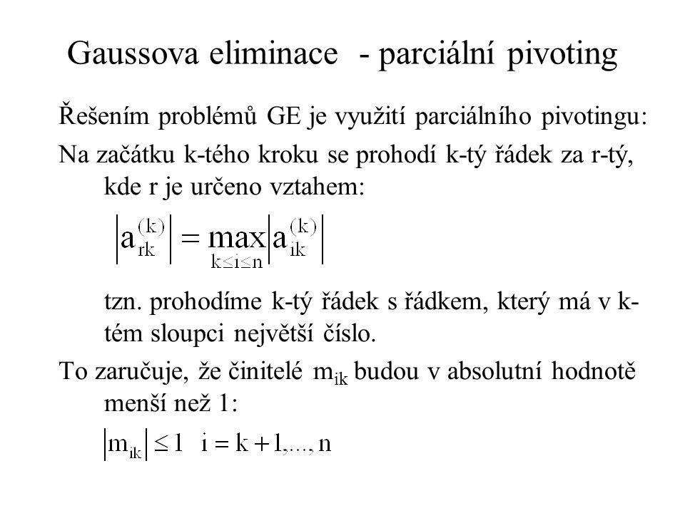Gaussova eliminace - parciální pivoting