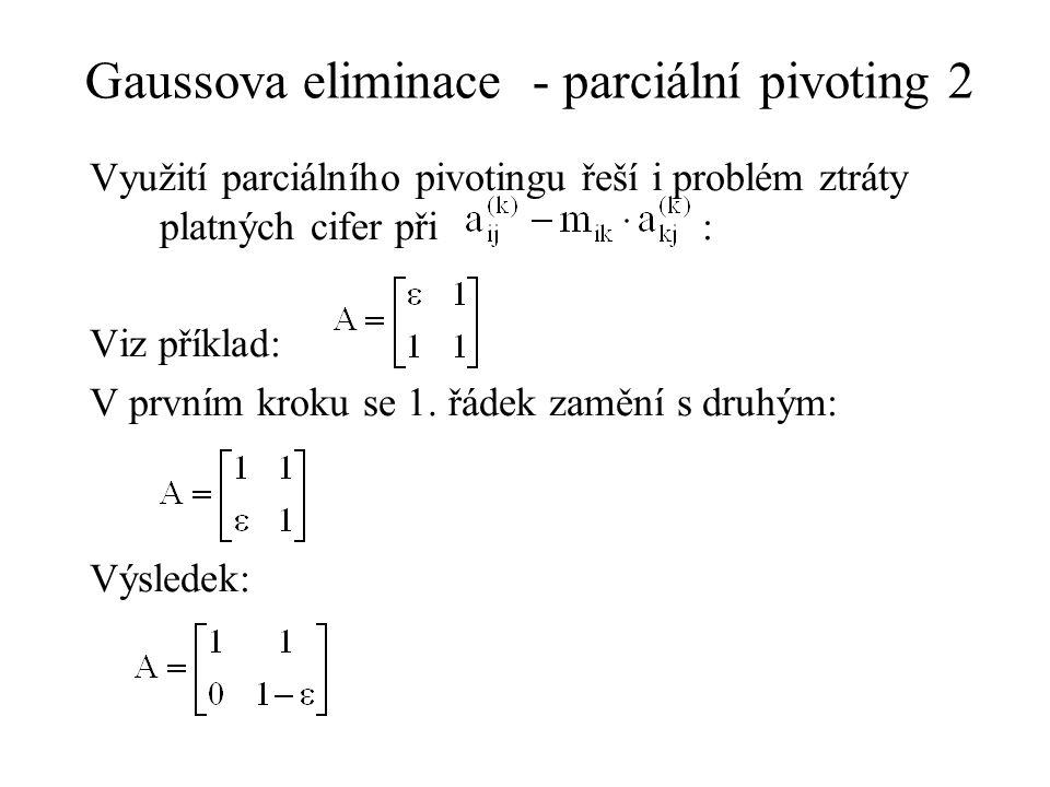 Gaussova eliminace - parciální pivoting 2