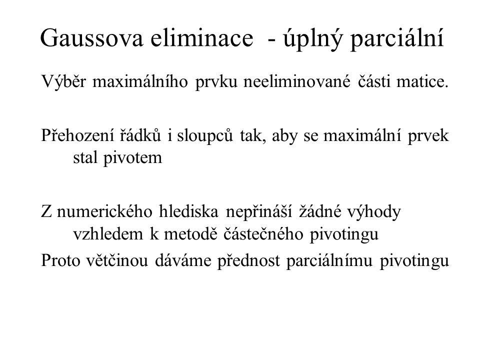 Gaussova eliminace - úplný parciální