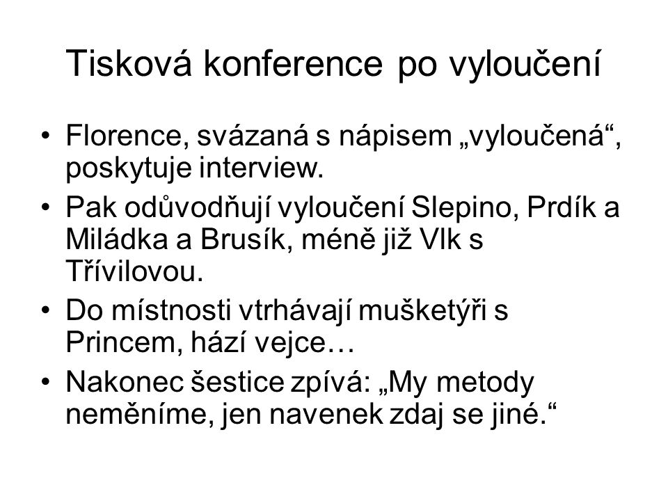 Tisková konference po vyloučení
