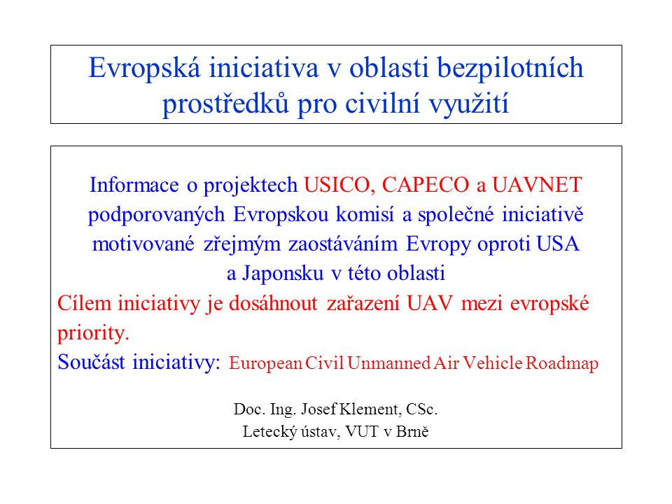 Evropská iniciativa v oblasti bezpilotních prostředků pro civilní využití