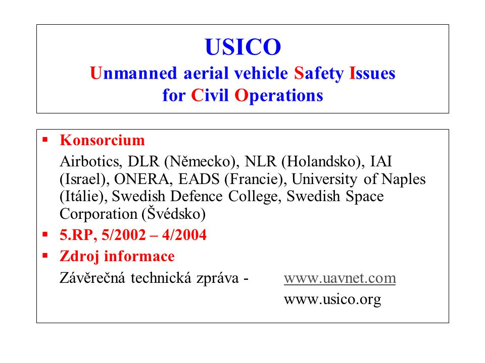 USICO Unmanned aerial vehicle Safety Issues for Civil Operations