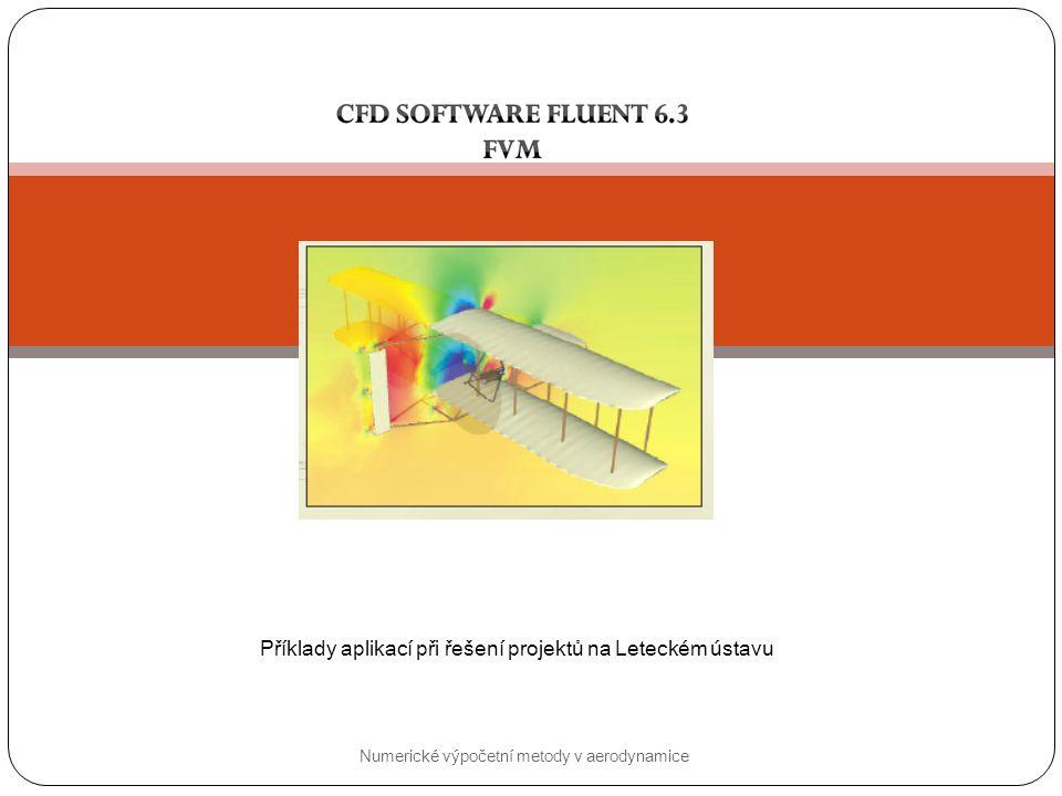 Příklady aplikací při řešení projektů na Leteckém ústavu